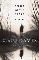 Season of the Snake : A Novel