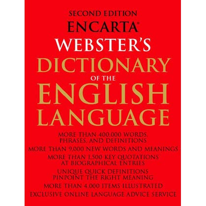 Encarta Webster's Dictionary of the English Language: Second