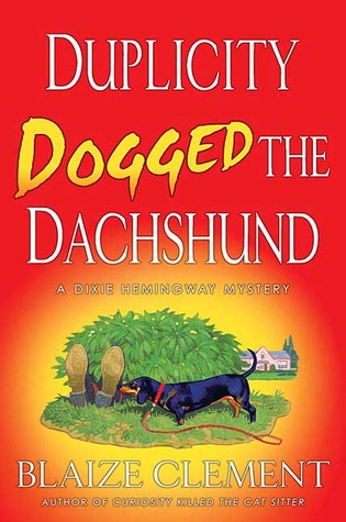Duplicity Dogged the Dachshund