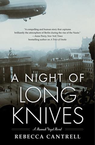 A Night of Long Knives (Hannah Vogel, #2)