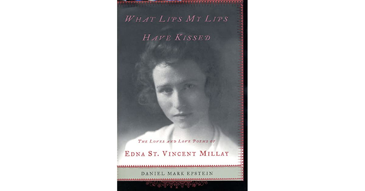 an analysis of love is not all by edna st vincent millay The edna st vincent millay: by students and provide critical analysis of edna st vincent millay: poems by edna st vincent millay love is not all commentary.