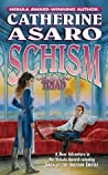 Schism (Saga of the Skolian Empire, #10; The Triad, #1)