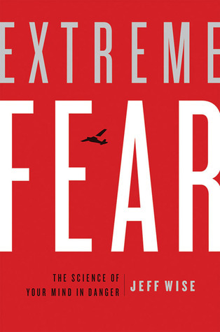 Extreme-fear-the-science-of-your-mind-in-danger