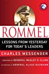 Rommel: Lessons from Yesterday for Today's Leaders (World Generals)