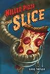 The Slice (Killer Pizza #2)