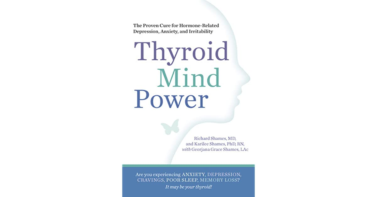 Thyroid Mind Power: The Proven Cure for Hormone-Related ...