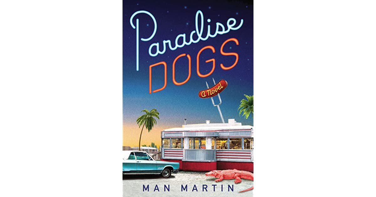 Paradise Dogs By Man Martin border=