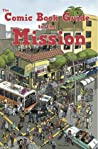 The Comic Book Guide to the Mission by Lauren Davis