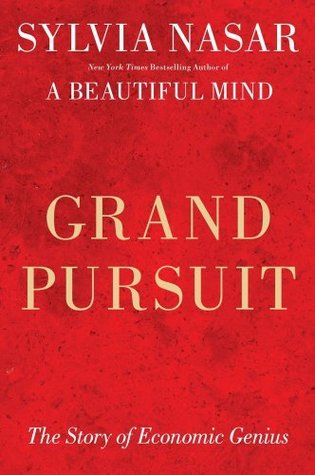 Grand Pursuit: A History of Economic Genius