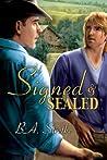 Signed and Sealed by B.A. Stretke