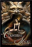 Counterfeit Magic (Otherworld Stories, #10.4)