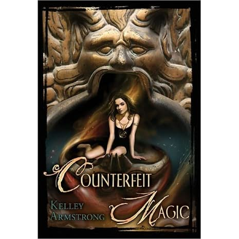 Counterfeit Magic Otherworld Stories 104 By Kelley Armstrong