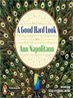 A Good Hard Look: A Novel