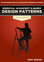 Learning JavaScript Design Patterns (1st Edition)