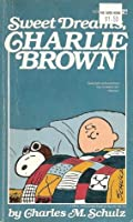 Sweet Dreams, Charlie Brown (Selected Cartoons from You're Weird, Sir! Volume 1)