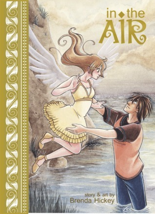 In the Air (In the Air, #1) Brenda Hickey