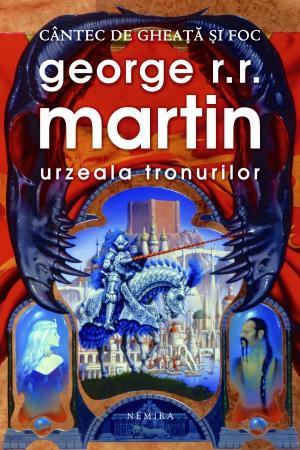 Urzeala tronurilor by George R.R. Martin