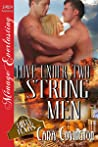 Love Under Two Strong Men (Lusty, Texas #7)