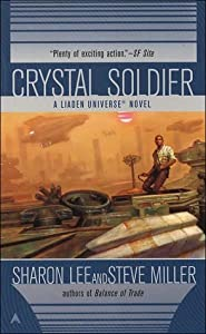 Crystal Soldier (The Great Migration Duology, #1; Liaden Universe, #1)