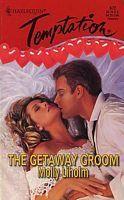 The Getaway Groom (Temptation #672) (Emma & Megan #1)