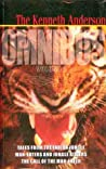 The Kenneth Anderson Omnibus: Volume 1: Tales from the Indian Jungle, Man-Eaters and Jungle Killers, The Call of the Man-Eater