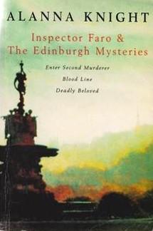 Inspector Faro & The Edinburgh Mysteries: Enter Second Murderer / Blood Line / Deadly Beloved
