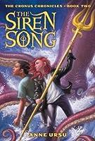 The Siren Song (Cronus Chronicles, #2)