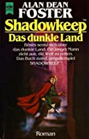 Shadowkeep - Das dunkle Land: Das Buch zum Computerspiel Shadowkeep