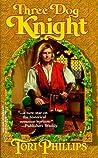 Three Dog Knight (Cavendish Chronicles, #3)