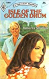 Isle of the Golden Drum by Rebecca Stratton