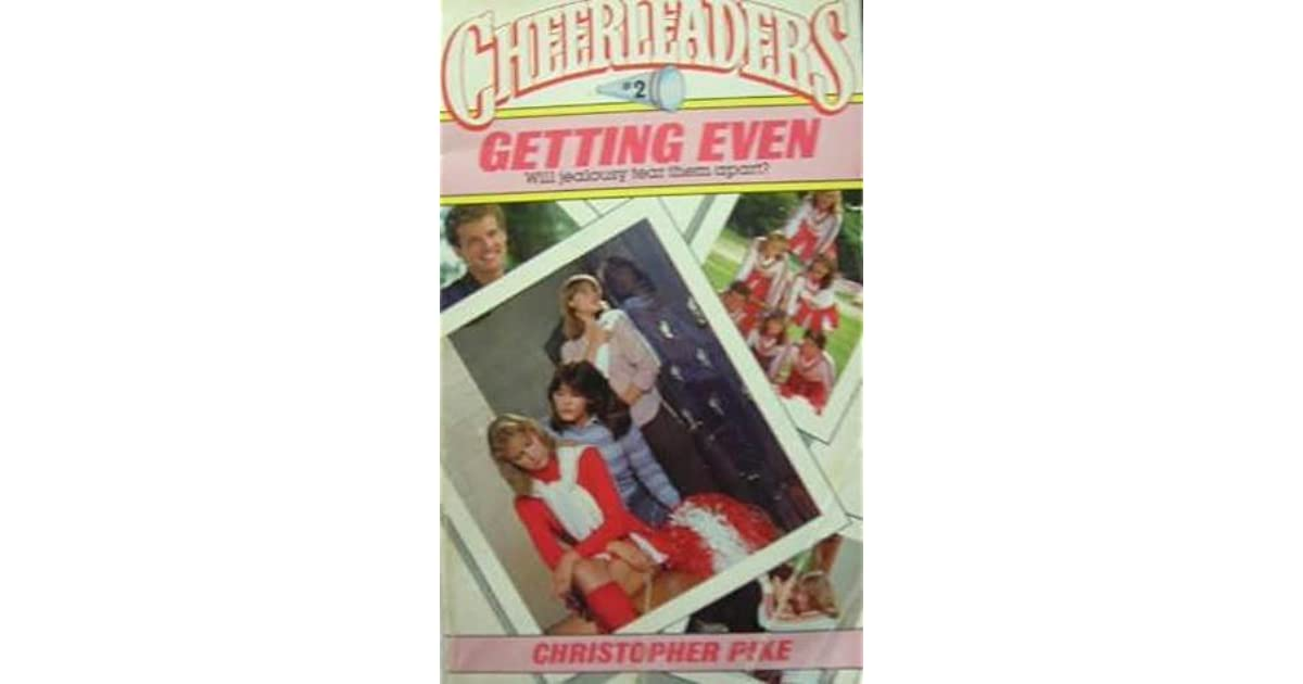 Getting Even Cheerleaders 2 By Christopher Pike