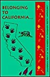Belonging to California by Molly Fisk