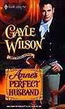 Anne's Perfect Husband (Sinclair Bride, #2)