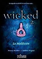 Wicked 2, La Maldición