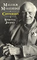 Conversion: A Spiritual Journey