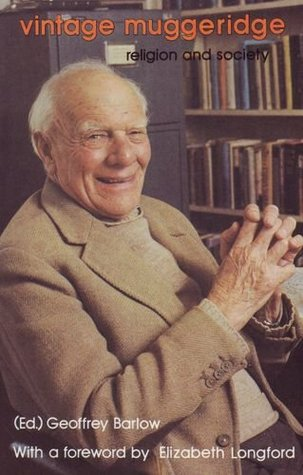 Vintage Muggeridge: Religion and Society