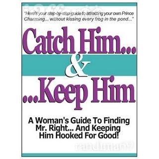 Catch him and keep him com