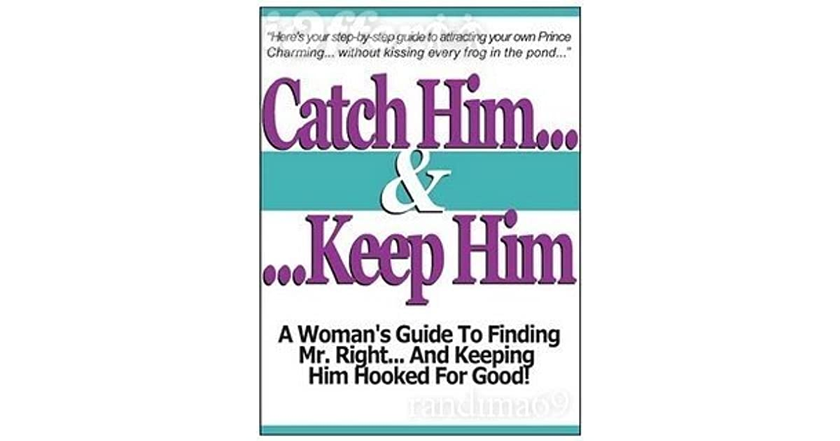 Catch Him And Keep Him Pdf Free Download