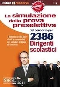 La simulazione della prova selettiva del concorso per 2386 Dirigenti scolastici