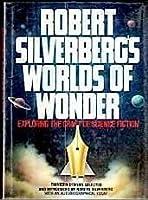 Robert Silverberg's Worlds Of Wonder