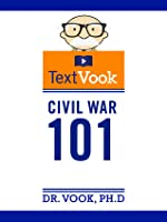Civil War 101: The Animated TextVook