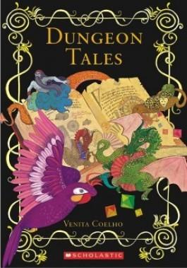 Dungeon Tales By Venita Coelho