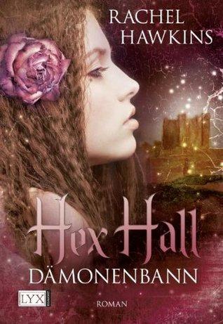 Dämonenbann (Hex Hall, #3)