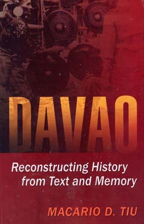 Davao: Reconstructing History from Text and Memory by