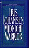 Midnight Warrior by Iris Johansen