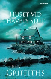Huset vid havets slut by Elly Griffiths