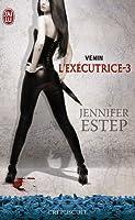 Venin (L'exécutrice, #3)