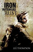 Iron Butterflies Rust (Division, #5)