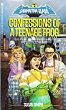 Confessions of a Teenage Frog by Susan  Smith
