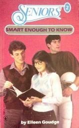 Smart Enough to Know (Seniors, #2)